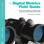 Digital Metrics Field Guide by Stephen D. Rappaport
