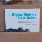The Digital Metrics Field Guide - just out of the box